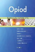 Opiod 558 Questions to Ask That Matter to You (Paperback)