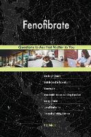 Fenofibrate 588 Questions to Ask That Matter to You (Paperback)