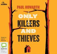 Only Killers and Thieves (CD-Audio)