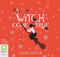 A Witch Come True - The Apprentice Witch 3 (CD-Audio)