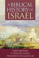 A Biblical History of Israel (Paperback)