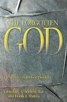 The Forgotten God: Perspectives in Biblical Theology (Paperback)