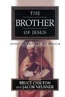 The Brother of Jesus: James the Just and His Mission (Paperback)