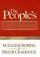 The People's New Testament Commentary (Hardback)