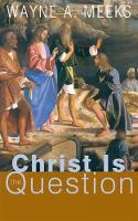 Christ Is the Question (Paperback)