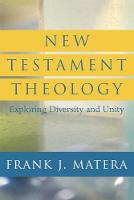 New Testament Theology: Exploring Diversity and Unity (Paperback)