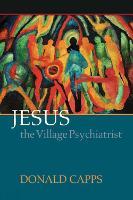 Jesus the Village Psychiatrist (Paperback)