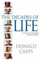 The Decades of Life: A Guide to Human Development (Paperback)
