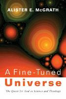 A Fine-Tuned Universe: The Quest for God in Science and Theology (Paperback)