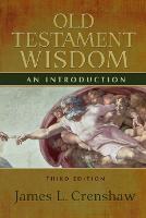Old Testament Wisdom, Third Edition: An Introduction (Paperback)
