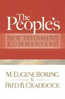 The People's New Testament Commentary (Paperback)