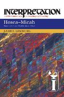 Hosea--Micah: Interpretation - Interpretation (Paperback)