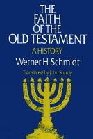 The Faith of the Old Testament: A History (Paperback)