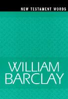 New Testament Words - The William Barclay Library (Paperback)