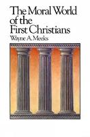 The Moral World of the First Christians - Library of Early Christianity (Paperback)