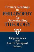 Primary Readings in Philosophy for Understanding Theology (Paperback)