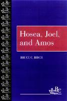 Hosea, Joel, and Amos - Westminster Bible Companion (Paperback)
