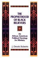The Prophethood of Black Believers: An African American Political Theology for Ministry (Paperback)