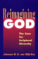 Reimagining God: The Case for Scriptural Diversity (Paperback)