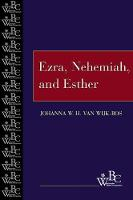 Ezra, Nehemiah, and Esther - Westminster Bible Companion (Paperback)