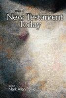 The New Testament Today (Paperback)