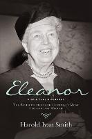 Eleanor: The Faith of the 20th Century's Most Influential Woman (Paperback)