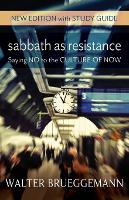 Sabbath as Resistance: New Edition with Study Guide (Paperback)