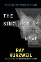 Singularity is Near (the): When Humans Transcend Biology (Hardback)