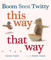 Boom Snot Twitty This Way That Way (Hardback)