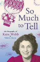 So Much To Tell (Paperback)