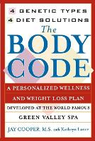 """""""The Body Code: 4 Genetic Types, 4 Diet Solutions """" (Paperback)"""