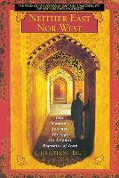Neither East Nor West: One Woman's Journey Through the Islamic Republic of Iran (Paperback)
