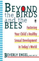 Beyond the Birds and the Bees (Paperback)