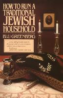 How to Run a Traditional Jewish Household (Paperback)