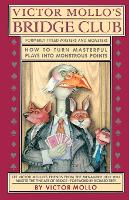Victor Mollo's Bridge Club: How to Turn Masterful Plays Into Monstrous Points (Paperback)