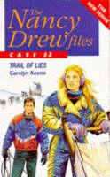 Trail of Lies - Nancy Drew Files S. No. 53 (Paperback)