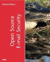Open Source E-mail Security (Paperback)