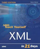 Sams Teach Yourself XML in 21 Days (Paperback)