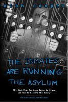 Inmates Are Running the Asylum, The: Why High Tech Products Drive Us Crazy and How to Restore the Sanity (Paperback)
