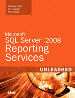 Microsoft SQL Server 2008 Reporting Services Unleashed (Paperback)