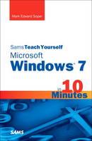 Sams Teach Yourself Microsoft Windows 7 in 10 Minutes (Paperback)