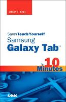 Sams Teach Yourself Samsung GALAXY Tab in 10 Minutes (Paperback)