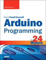 Arduino Programming in 24 Hours, Sams Teach Yourself (Paperback)