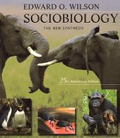 Sociobiology: The New Synthesis, Twenty-Fifth Anniversary Edition (Paperback)