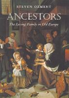 Ancestors: The Loving Family in Old Europe (Paperback)