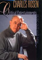 Critical Entertainments: Music Old and New (Paperback)
