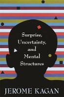 Surprise, Uncertainty, and Mental Structures (Hardback)