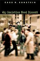 Why Societies Need Dissent - Oliver Wendell Holmes Lectures 2003 (Paperback)