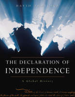 The Declaration of Independence: A Global History (Hardback)