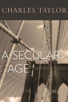 A Secular Age (Hardback)